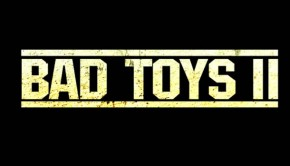 BAD-TOYS-II-2 Movie- Adam Sandler